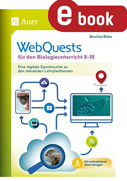 WebQuests für den Biologieunterricht